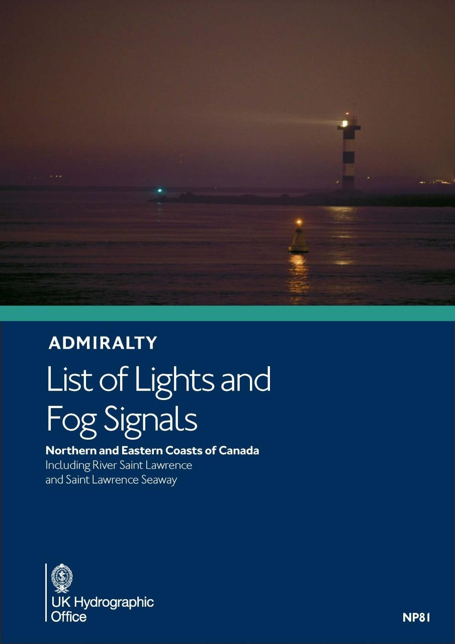 ADMIRALTY NP81 List of Lights and Fog Signals. Volume H - N & E Coast of Canada