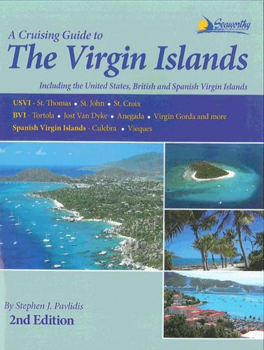 A cruising guide to the Virgin* Islands