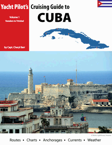 Cruising Guide to Cuba - Vol.1 Varadero to Trinidad