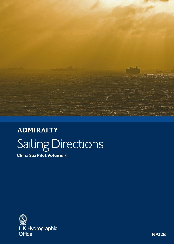 ADMIRALTY NP32B China Sea Pilot Vol 4 - Seehandbuch